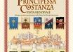 Alla Tavola della Principessa Costanza – Festa Medievale. Programma agosto 2013